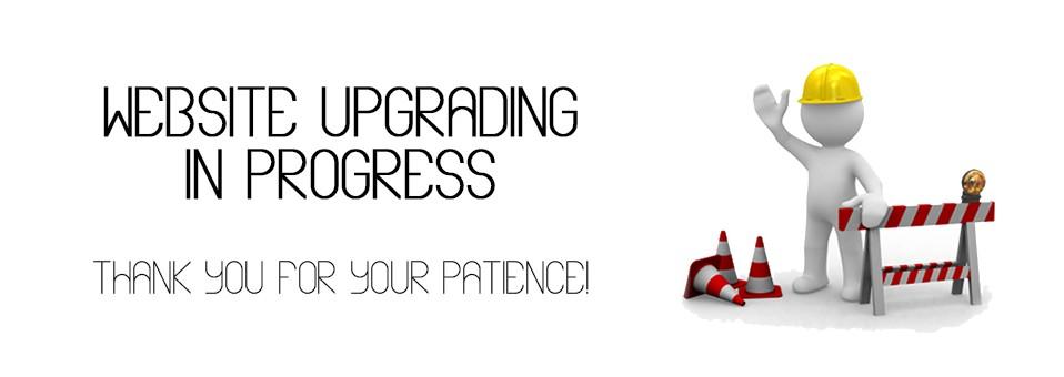 Website Upgrading In Progress